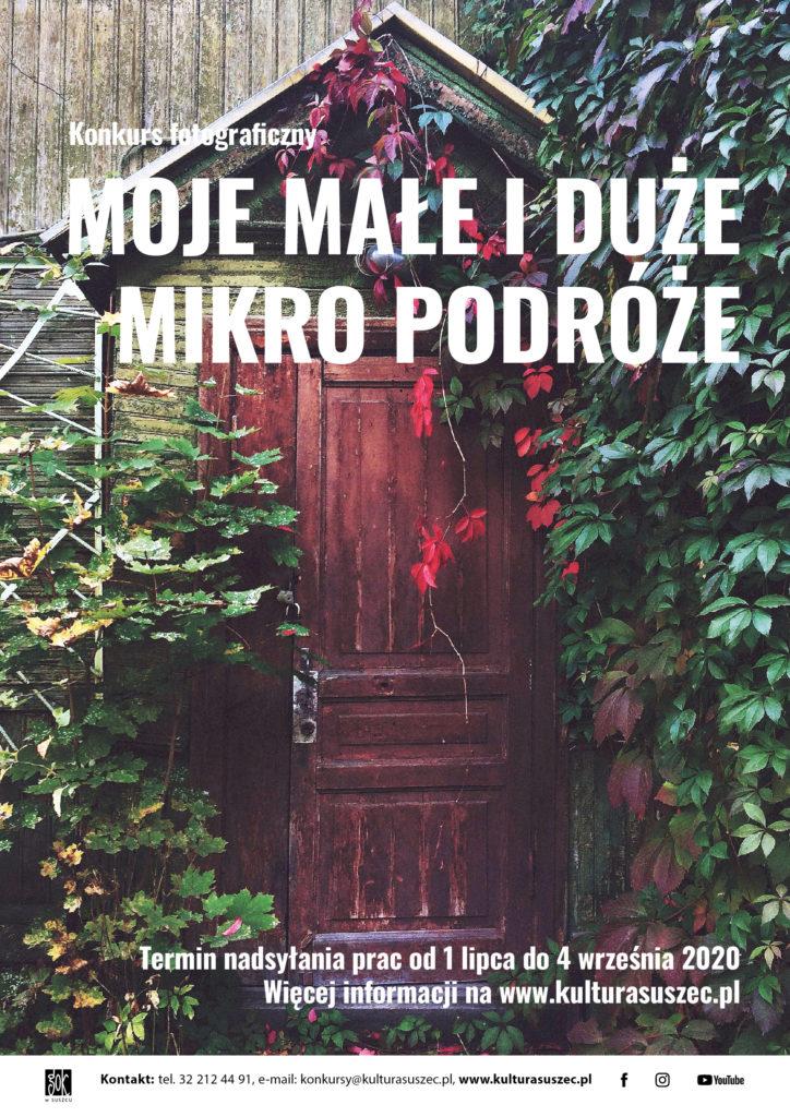 Plakat, którego tłem jest fotografia przedstawiająca zbliżenie na drzwi starego drewnianego budynku, zarośniętego bluszczem.Na plakacie znajduje się nazwa konkursu oraz terminy nadsyłania prac.