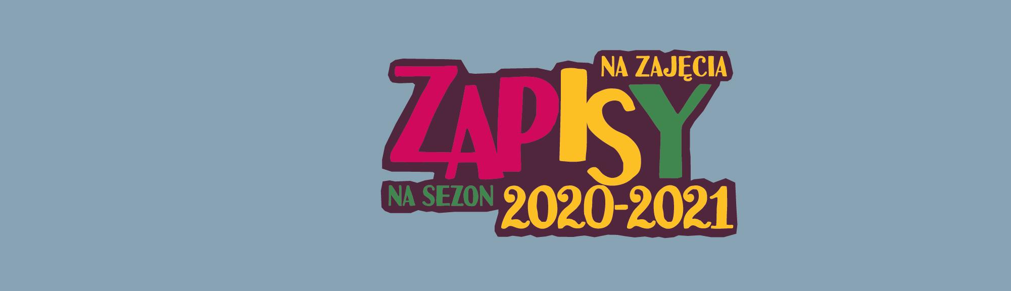 Ruszają zapisy na zajęcia! – sezon kulturalny 2020/2021