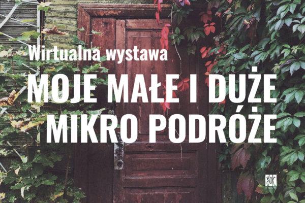 """""""Moje Małe i Duże Mikro Podróże 2020"""""""