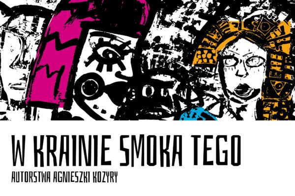 W krainie smoka tego, Agnieszka Kozyra